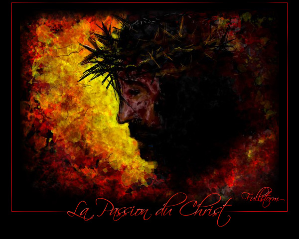 La Passion du Christ