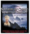 Soldiers Of Christ - The Battles Continue